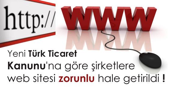 Türk Ticaret Kanunu - Zorunlu Web Sitesi Yasası!